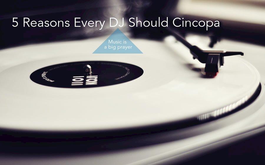 5 Reasons Every DJ Should Use Cincopa