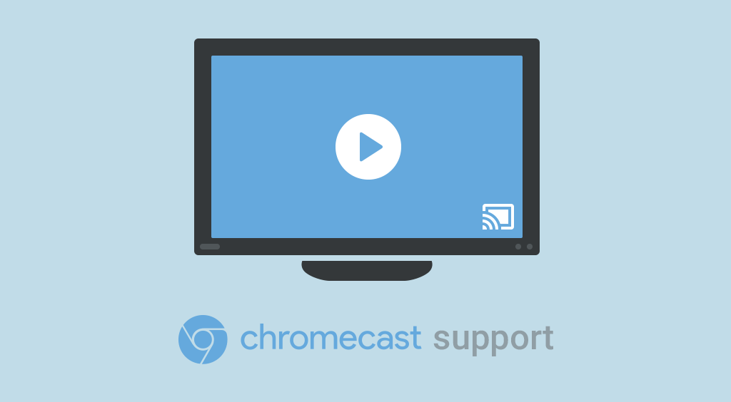 Google Chromecast Video& Audio Streaming is Now Supported in Cincopa Player